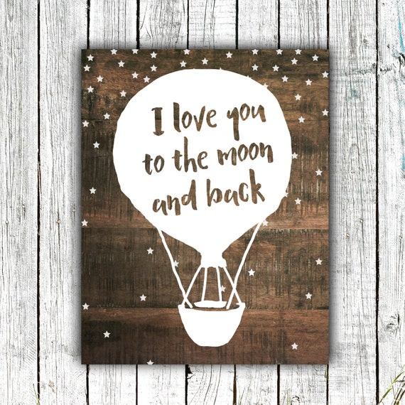 Nursery Art Download, I love you the moon and back, Printable Art, Nursery Decor, Rustic Wood, Hot air balloon, 8x10, #356