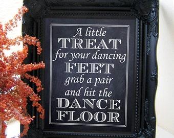 "Instant Download- 8"" x 10"" Printable Chalkboard Style DIY Wedding Sign: Dancing Feet"