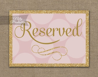 Reserved Sign - Pink Gold Wedding Reserved Sign - Reserved Seating Signs - Pink Glitter Printable Wedding Signs - Reserved Table Sign PHD