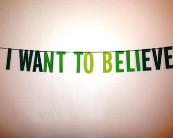 The X-Files | I Want to Believe Handmade Banner