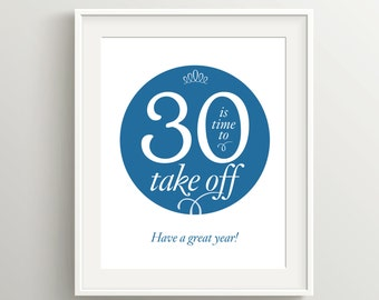Happy 30th Birthday Card, Instant Download Typographic Art, 5x7 and 8x10 files to print as card or poster