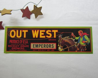 Advertising Out West Grapes Label Western Cowboy Decor