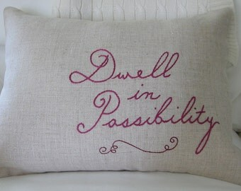 """Hand-Embroidered Magenta """"Dwell in Possiblity"""" Quote/Saying on Natural Unbleached 100% Linen 12 x 16 Lumbar Pillow Cover"""