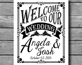 Wedding Welcome Sign - Personalized Welcome to our Wedding Poster - DIY - Download and Print - Printable File