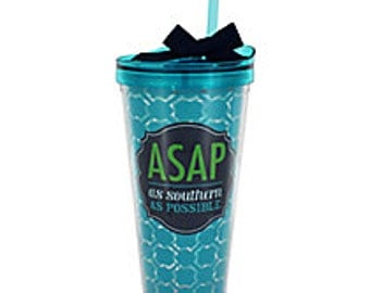 SALE!!! As Southern as Possible 16 oz tumblers