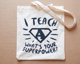 Super Teacher Shopper Bag, for teachers with superpowers!