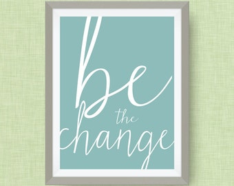 be the change print, option of gold foil print