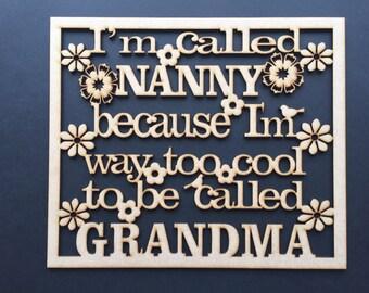 Nanny, Grandma,unpainted MDF plaque