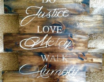 Do justice love mercy walk humbly wooden sign