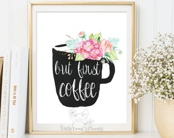Quote Print But first coffee Printable wall art decor poster kitchen decor calligraphy print digital typography calligraphy art 3-11