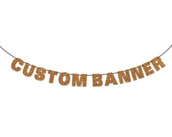 CUSTOM BANNER Glitter Banner Wall Hanging - Party Decorations - Custom Garland Sign - More colors available