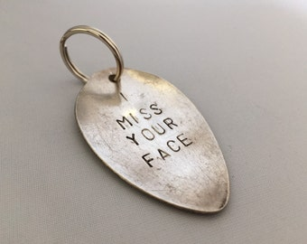 stamped spoon keyring, i miss your face, recycled spoon keychain, customized gift,  gifts for him, valentines present, lovers present