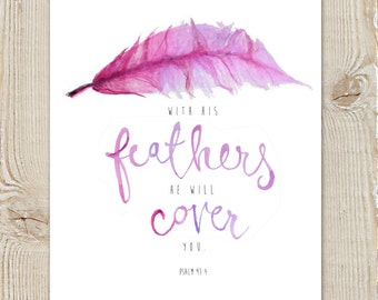 Psalm 91:4 Scripture Bible Verse Feather God is our Safety and Refuge Encouragement Watercolour Painting Instant Download Printable Pink