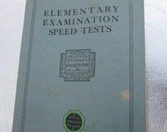 1930s/40s Pitman's Shorthand New Era Edition Elementary Examination Speed Tests