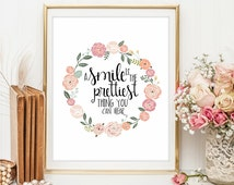 Motivational Art romantic quote A Smile Is The Prettiest Thing print Inspirational Print Teen Room Decor Dorm wall art kids room decor 6s