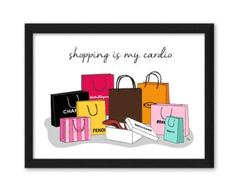 Shopping is my cardio Fashion Illustration Art Print Brands Bags Quote gift for fashionista
