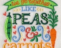 Peas and Carrots, We go together like peas and carrots, baker's gift, flour sack towel, hostess gift, fun gift, friend gift, wedding favor