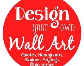 Wall Art Decals: WallArt Quotes, Wall Decor, Monogram, Names for Bedroom walls, Favorite Quote Sticker
