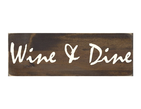 Wine dine rustic wood sign kitchen wall art 1762 for Wine and dine wall art