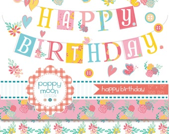 Happy birthday banner,flowers, hearts, digital clipart and paper set