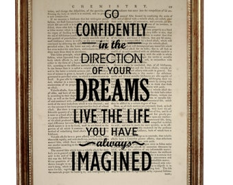 Go Confidently In The Directions Of Your Dreams Live The Life You've Imagined - Thoreau Quote - Dictionary Art Print on 8 x 10 inches page