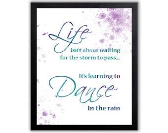 Dancing Quote, Inspirational Quote For A Girl