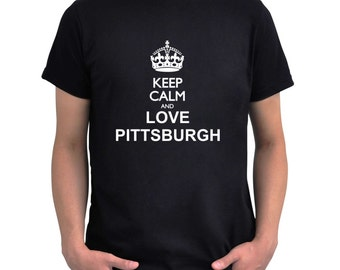Keep calm and love Pittsburgh T-Shirt
