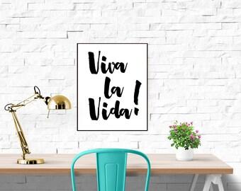 Spanish Proverb Print 'Viva la Vida' Typography Poster Life Quote Print Black and White Typographic Print Handwritten Live Your Life Print