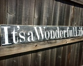 Large It's A Wonderful Life Sign, Christmas Sign, Wooden Life Quote Sign, Rustic Home Decor, , Farmhouse Decor, Black and White Wood Sign