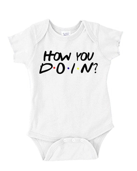 Baby Onesie - HOW YOU DOIN'? - Friends