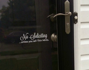 No Soliciting ....unless you sell Thin Mints Decal FREE SHIPPING
