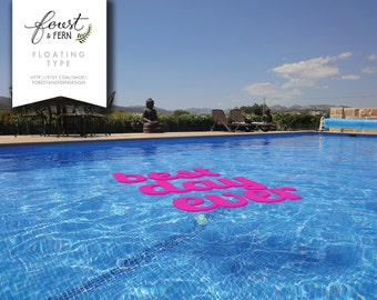 """FLOATING Pool Decor """"Best Day Ever"""" -- Logos, monograms, words, symbols and more!"""
