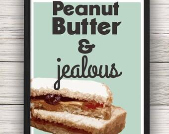 Peanut Butter & Jealous Wall Art