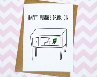 Happy Bunnies Drink Gin - Birthday Card - Funny Card - Bunny Rabbit Card