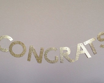 Congrats Glitter Banner Garland - Engagement - Shower - Wedding - Graduation - Promotion