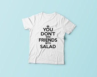 You don't win friends with salad - T-Shirt - The Simpsons