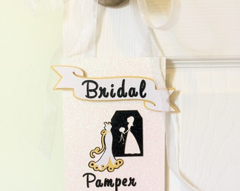 Bride to Be Bridal Suite Sign On Fleek