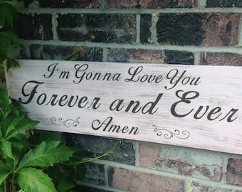 Forever & Ever Amen Sign