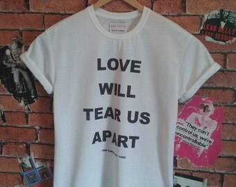 Men's Love Will Tear Us Apart Ian Curtis indie t shirt/T-shirt/tee (Woman's fit also available)