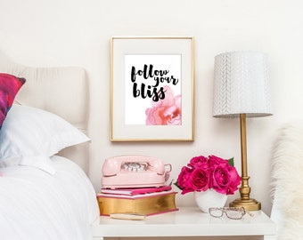 Follow Your Bliss Print / Pink Watercolor Print / Begonia Print / Inspirational Wall Art / Watercolor Quote Print / Up to 13x19