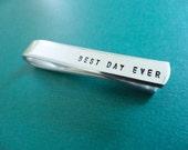 Best Day Ever Tie Bar - Custom Tie Clip - Groom Tie Bar