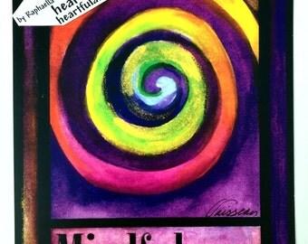 MINDFULNESS Zen Yoga Meditation Buddhist LAW of ATTRACTION Poster Inspirational Spiral Positive Thinking Heartful Art by Raphaella Vaisseau