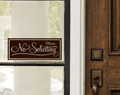 No Soliciting Door Decal - Whimsical Chic Vinyl Lettering Sicker Sign - CUSTOM color