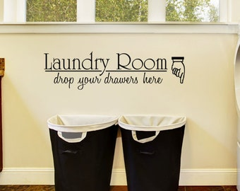 """Laundry Room Wall Decal """"Laundry Room Drop you Drawers Here"""" Laundry Room Decor Vinyl Lettering Wall Art Quote Wall Sticker Sign Decoration"""