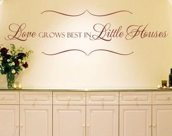 Wall Decal Love Grows Best in Little Houses Vinyl Lettering Wall Art Sticker
