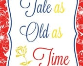 Disney's Beauty and The Beast Inspired Tale as Old as Time Sign