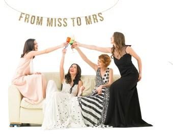 FROM MISS to MRS Gold Glitter Banner.  Bachelorette Banner Glitter Garland.  Bridal shower decor. Birthday Party. Wedding Shower.