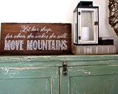 Let Her Sleep For When She Wakes She Will Move Mountains - Reclaimed Barn Wood Sign- Typography Sign-100+ year old Barn Wood-Wall Decor