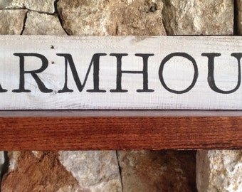 Farmhouse -  Distressed Wood Sign