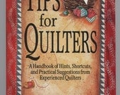 Tips for Quilters by Rachel T. Pellman